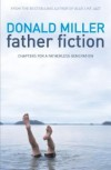 Donald Miller  - Father Fiction