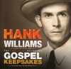 Product Image: Hank Williams - Gospel Keepsakes: The Unreleased Recordings