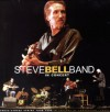 Steve Bell Band - Steve Bell Band In Concert: Each Rare Moment