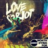 Worth Dying For - Love Riot