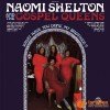 Product Image: Naomi Shelton & The Gospel Queens - What Have You Done, My Brother?