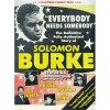 Product Image: Solomon Burke - Everybody Needs Somebody