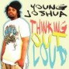 Product Image: Young Joshua - Thinking Out Loud