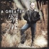Product Image: Jim Vilandre - A Greater Love