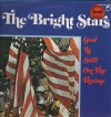 Product Image: The Bright Stars - God Is Still On The Throne