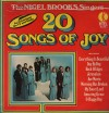 Product Image: Nigel Brooks Singers - 20 Songs Of Joy