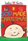 Product Image: Babyfaith - God Made Christmas