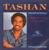 Product Image: Tashan - Thank You Father