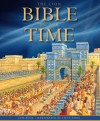 Lois Rock - The Lion Bible In Its Time