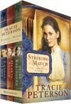 Tracie Peterson - Striking A Match Box Set