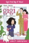 Sheila Walsh - Gigi, God's little Princess 4: Gigi's First Day Of School