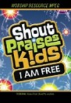 Product Image: Shout Praises! Kids - I Am Free MPEG