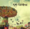 A.M. Carnival - A.M. Carnival