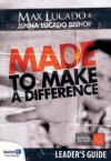 Product Image: Max Lucado - Made To Make A Difference Leader's Guide