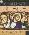 N T Wright - The Challenge Of Jesus