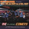 Product Image: The Still Rockin' Comets - When I Die Just Bury Me At Wal*Mart (So My Wife Will Come And Visit Me)