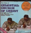 Product Image: The Choir Of Celestial Church Of Christ - A O Pade Lese Jesu Papa Oshoffa
