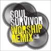 Product Image: Soul Survivor - Soul Survivor Worship Remix