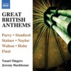 Vasari Singers, Jeremy Backhouse - Great British Anthems