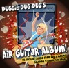 Product Image: Duggie Dug Dug - Air Guitar Album