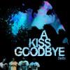 A Kiss Goodbye - Bella