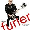 Peter Furler - On Fire