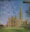 Product Image: Choristers And Soloists Of Salisbury Cathedral, Christopher Dearnley, Richard Ll - Holy Holy Holy