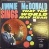 Product Image: Jimmie McDonald - Sings That The World May Hear