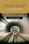 Christopher John Donato (Editor), Charles P. Arand (Contributor), Craig L. Blomb - Perspectives on the Sabbath: Four Views