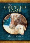Product Image: Max Lucado - The Crippled Lamb