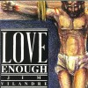 Product Image: Jim Vilandre - Love Enough