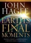 John Hagee - Earth's Final Moments