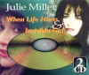 Product Image: Julie Miller - When Life Hurts/Invisible Girl