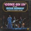 Product Image: Dixie Echoes - Come On In