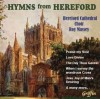 Product Image: Hereford Cathedral Choir - Hymns From Hereford