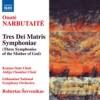 Product Image: Onute Narbutaite - Tres Dei Matris Symphoniae