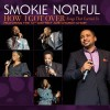 Product Image: Smokie Norful - How I Got Over: Songs That Carried Us