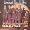 Plainsmen Quartet - Wonderful Time Up There
