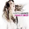 Product Image: Martha Munizzi - Make It Loud