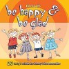 Product Image: Ishmael - Be Happy And Be Glad