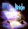 Product Image: Bride - Silence Is Madness (Reissue)