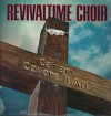 Product Image: The Revivaltime Choir - Calvary Covers It All