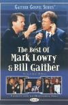 Product Image: Mark Lowry & Bill Gaither - The Best Of Mark Lowry & Bill Gaither Vol 2