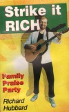 Richard Hubbard - Strike It Rich: Family Praise Party