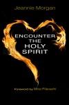 Jeannie Morgan - Encounter The Holy Spirit