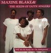 Product Image: Maxine Blake And The Seeds Of Faith Singers - Will You Be Ready For The Bridegroom