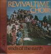 Product Image: The Revivaltime Choir - To The Ends Of The Earth