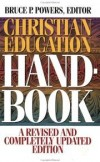 Powers Bruce P - Christian education handbook