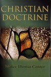 W. T. Conner - Christian Doctrine