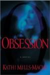 Kathi Mills-Macias - Obsession